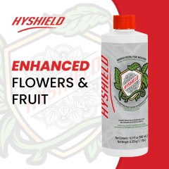 Hyshield enhanced flowers and fruit
